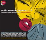Covermotiv - Various - Erotic Moments in House 1-3 ultimate collectors edit.