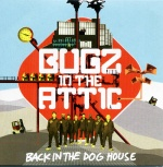 Covermotiv - Bugz in the Attic - back in the dog house