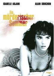 Ein mörderischer Sommer (L'été meutrier)