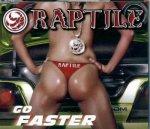 Covermotiv - Raptile - Go Faster