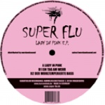 Covermotiv - Super Flu - Lady in Pink