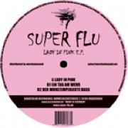Covermotiv - Super Flu - Lady in Pink