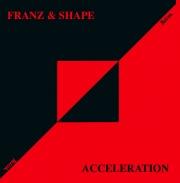 Covermotiv - Franz & Shape - Acceleration