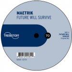 Covermotiv - Maetrik - future will survive