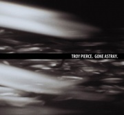 Covermotiv - Troy Pierce - Gone Astray EP