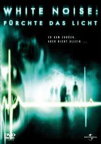 Titelmotiv - White Noise - Fürchte das Licht