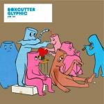 Covermotiv - Boxcutter - Glyphic