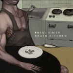 Covermotiv - Raoul Sinier - Brain Kitchen