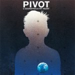 Covermotiv - Pivot - O Soundtrack My Heart