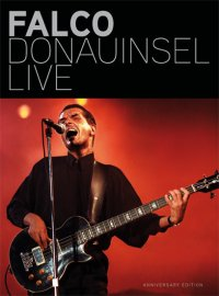 Titelmotiv - Falco - Donauinsel Live - Anniversary Edition