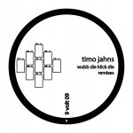Covermotiv - Timo Jahns - Wubb Die Klick Die Remixes