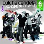 Covermotiv - Culcha Candela - Schöne neue Welt
