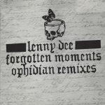 Covermotiv - Lenny Dee - Forgotten Moments: Ophidian Remixes