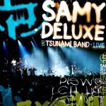 Covermotiv - Samy Deluxe - Dis wo ich herkomm - Live