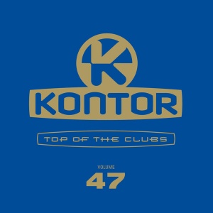 Covermotiv - Kontor Top Of The Clubs Vol. 47