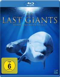 Titelmotiv - The Last Giants - Wenn das Meer stirbt