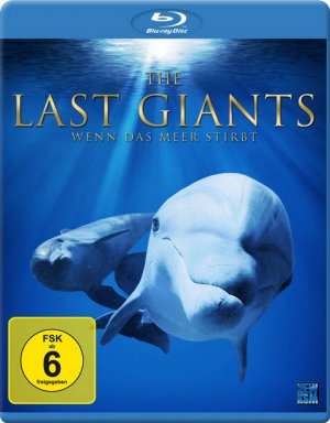 Titelmotiv - The Last Giants - Wenn das Meer stirbt