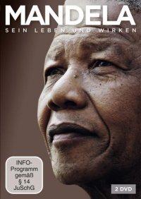 Titelmotiv - Mandela - Sein Leben und Wirken