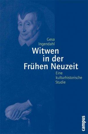 Titelmotiv - Witwen in der Frühen Neuzeit. Eine kulturhistorische Studie