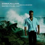 Covermotiv - Robbie Williams - In and Out of Consciousness (Greatest Hits 1990-2010)