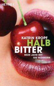 Halbbitter – Mein Jahr mit 100 Männern