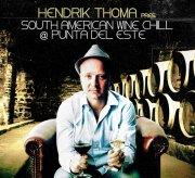 Covermotiv - Hendrik Thoma presents - South American Wine Chill @ Punta Del Este