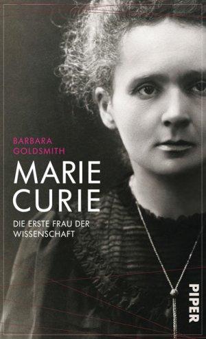 Titelmotiv - Marie Curie - Die erste Frau der Wissenschaft