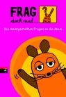 Covermotiv - Frag doch mal ... die Maus! Die meistgestellten Fragen an die Maus