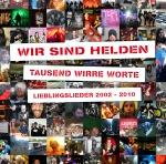 Covermotiv - Wir sind Helden - Tausend wirre Worte - Lieblingslieder 2002-2010
