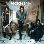 Covermotiv - Sick Puppies - Tri-Polar