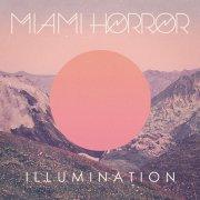 Covermotiv - Miami Horror - Illumination