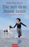 Covermotiv - Die mit dem Hund tanzt - Tierisch menschliche Geschichten