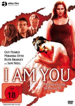 Titelmotiv - I Am You - Mörderische Sehnsucht