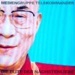 Covermotiv - Mediengruppe Telekommander - Die Elite der Nächstenliebe