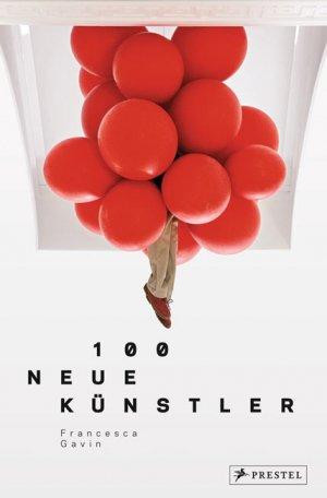 Titelmotiv - 100 Neue Künstler