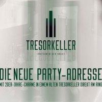 Tresorkeller - Die neue Partyadresse in Leipzig