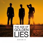 Covermotiv - Begbie - The Age of Golden Lies (Deluxe Edition)