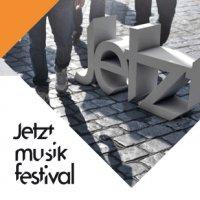 Jetztmusikfestival & Time Warp