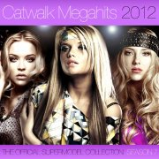 Covermotiv - Various Artists - Catwalk Megahits 2012