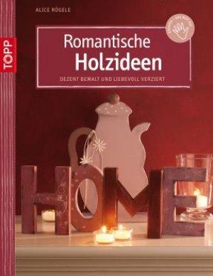 Titelmotiv - Romantische Holzideen