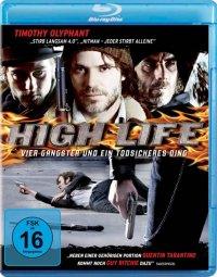 Titelmotiv - High Life - Vier Gangster und ein todsicheres Ding