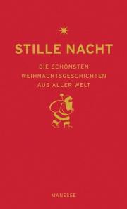 Cover - Stille Nacht - Die schönsten Weihnachtsgeschichten aus aller Welt