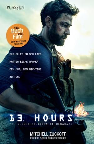 Titelmotiv - 13 Hours - The Secret Soldiers of Benghazi