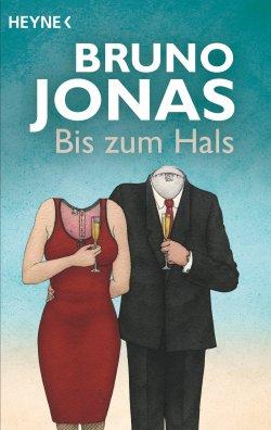 Cover der zweiten Auflage (2014) - Bis zum Hals